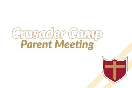 Crusader Camp Parent Meeting